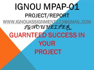 IGNOU MPAP-01 PROJECT