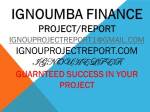 IGNOU MBA FINANCE PROJECT